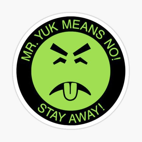 Mr. Yuck Means No! Sticker