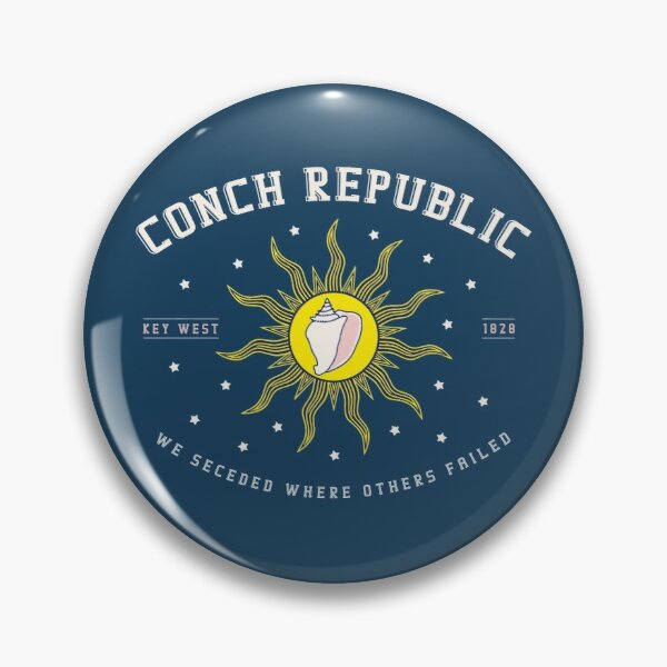 """Conch Republic """"We Seceded Where Others Failed"""" Key West T-Shirt Pin"""