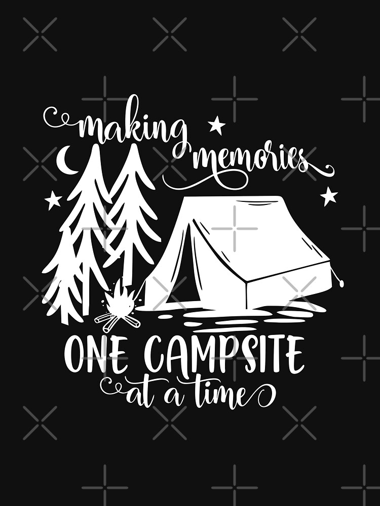Making Memories One Campsite At A Time Tent by NextLVLShirts