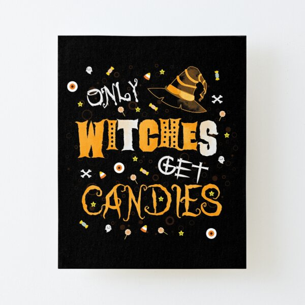 Only Witches Canvas Mounted Print