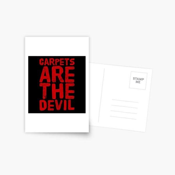 Gift for Allergist - Carpets are the Devil - Allergy Doctor Birthday Postcard
