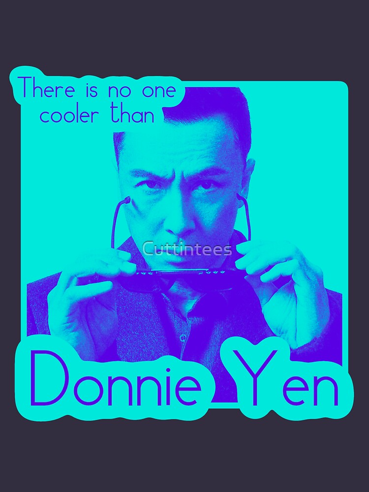 There's no one cooler than Donnie Yen by Cuttintees