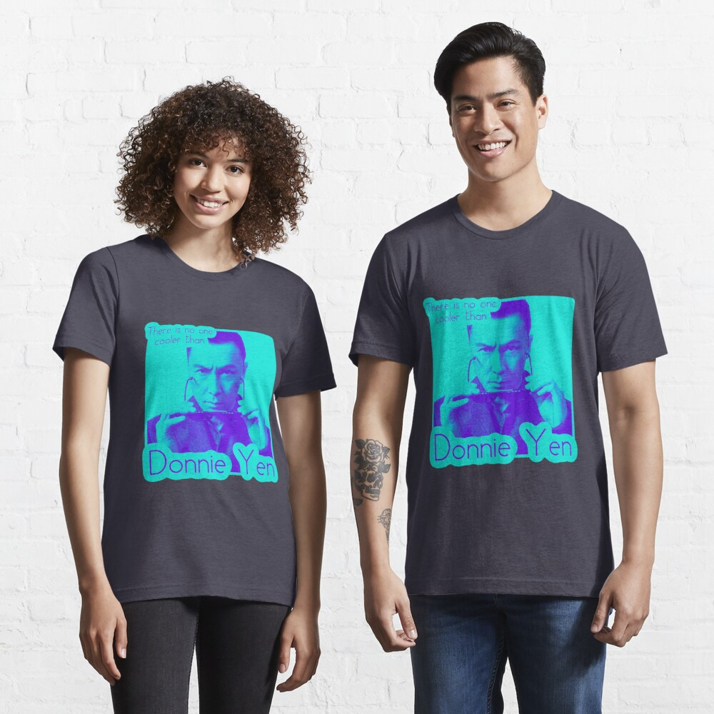 There's no one cooler than Donnie Yen Essential T-Shirt