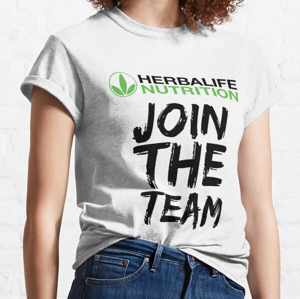 Join the Herbalife nutrition team Classic T-Shirt