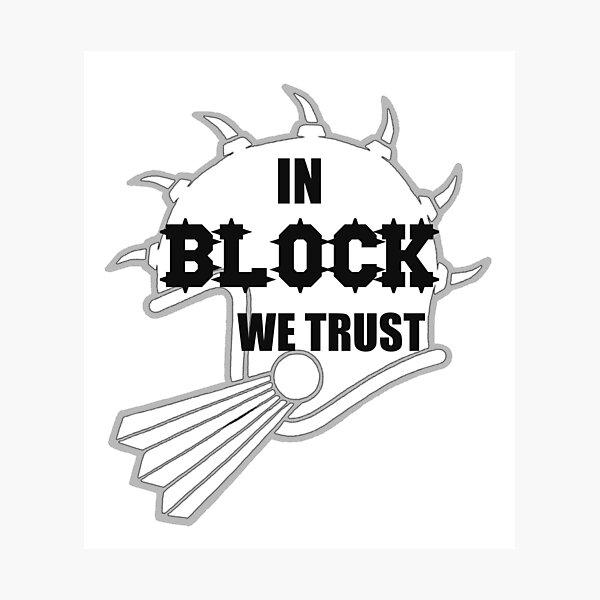 In Block We Trust Photographic Print