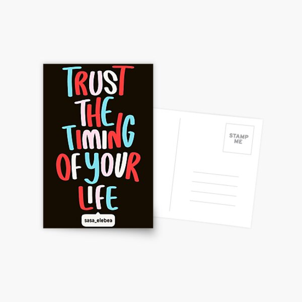 Trust the timing by Sasa Elebea Postcard