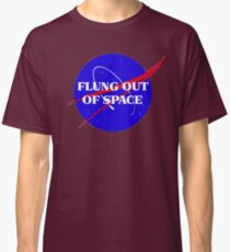 flung out of space Classic T-Shirt