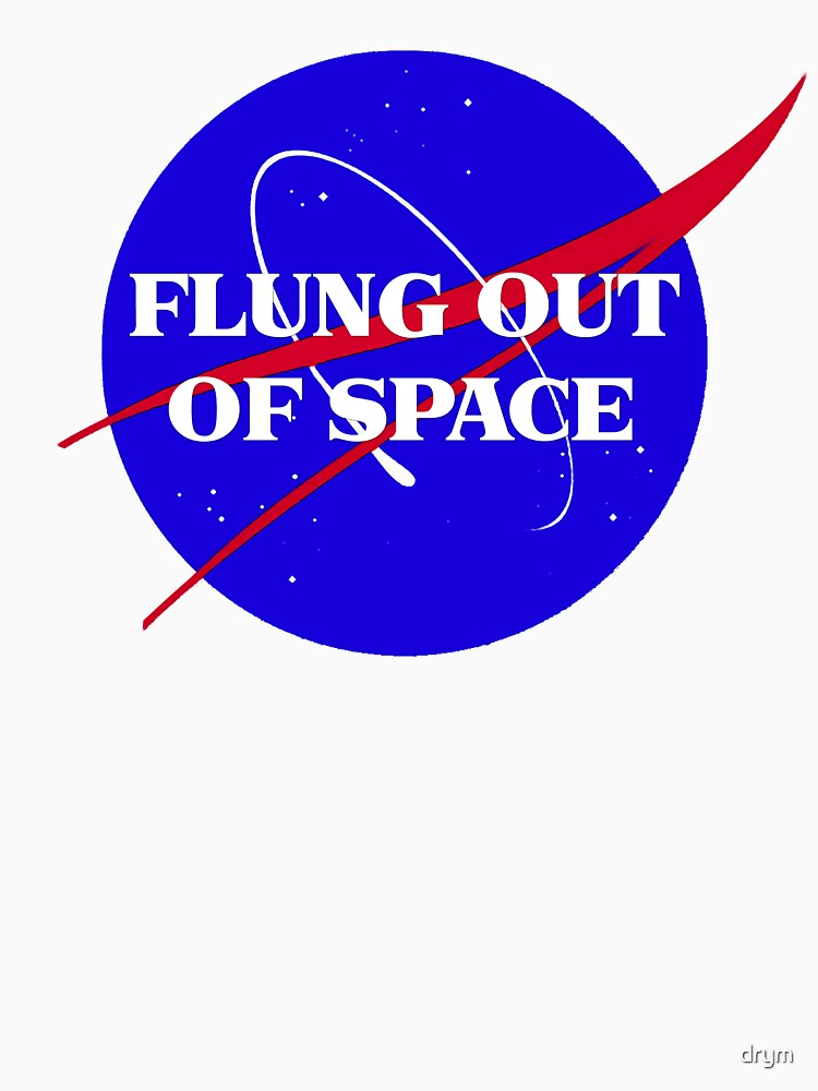 flung out of space by drym