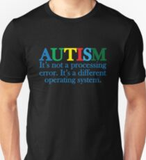 Autism Operating System T-Shirt