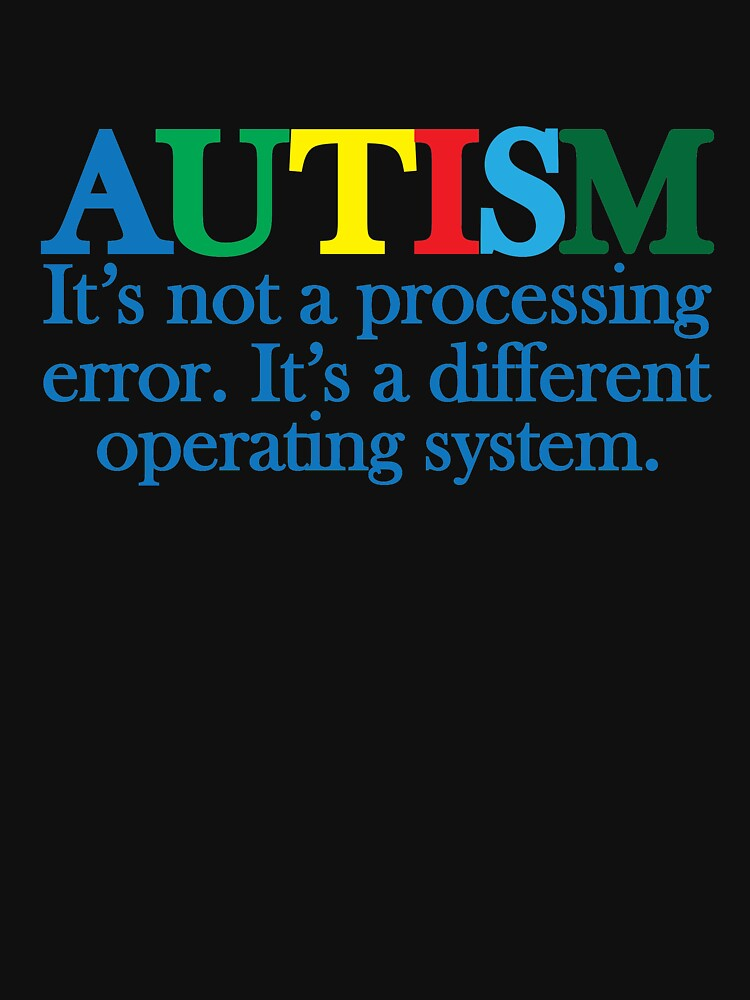 Autism Operating System by darkshiness