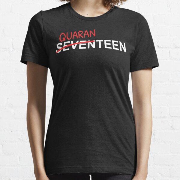 17 años para niños y niñas en cuarentena Camiseta esencial