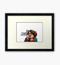 So Freakin' Excited - SNL Framed Print