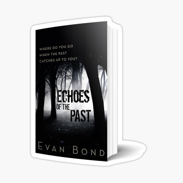 Echoes of the Past Paperback Sticker