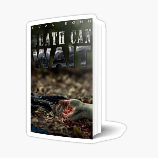 Death Can Wait Paperback  Sticker