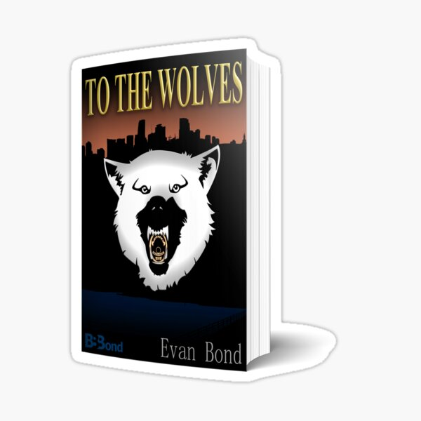 To the Wolves Paperback Sticker