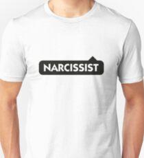 Narcissist! Unisex T-Shirt