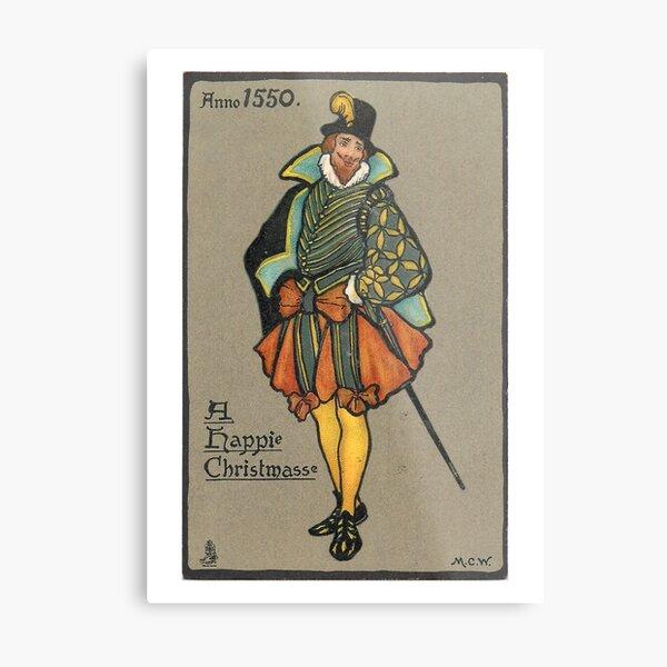 "Vintage ""Anno 1550, A Happie Christmasse"" Christmas Holly Postcard (1904) Metal Print"