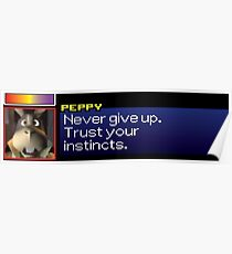 """Peppy - """"Never give up. Trust your instincts."""" Poster"""