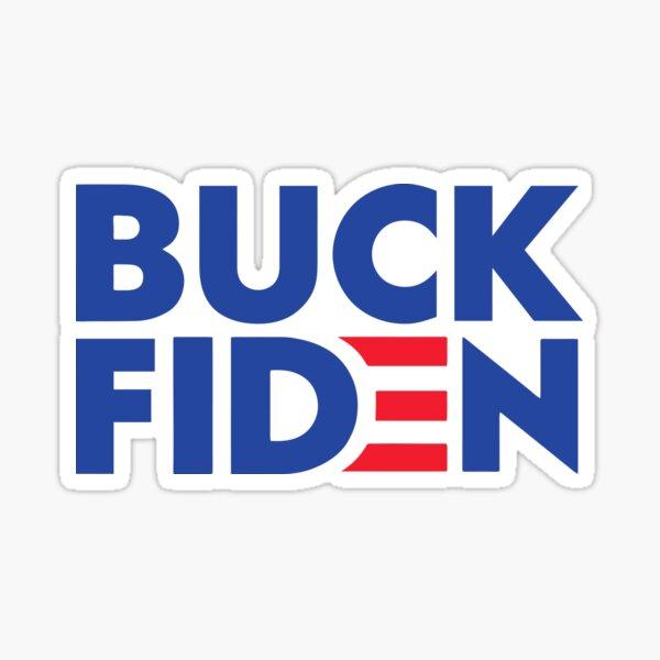 BUCK FIDEN Sticker