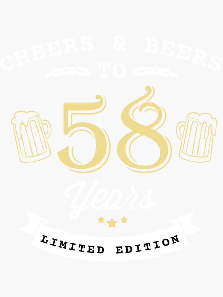 Cheers And Beers To 58 Years 58th Birthday Gift T-Shirt by studiokoala