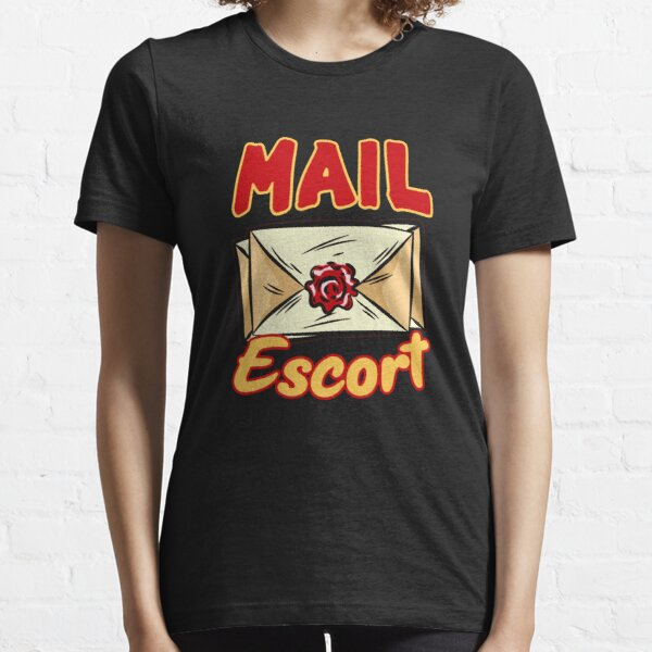 MAIL ESCORT Funny Postman Mailman Humor Essential T-Shirt