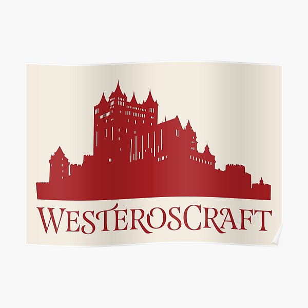 WesterosCraft Red Castle Poster