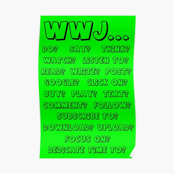 What Would Jesus - GREEN Poster
