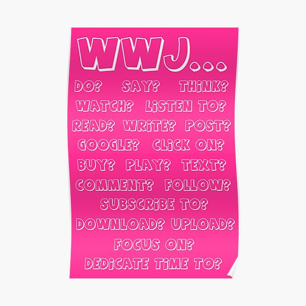 What Would Jesus - PINK Poster