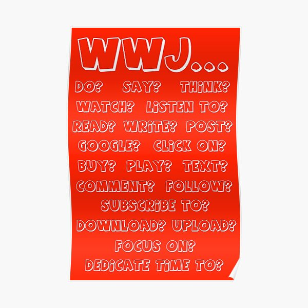 What Would Jesus - RED Poster
