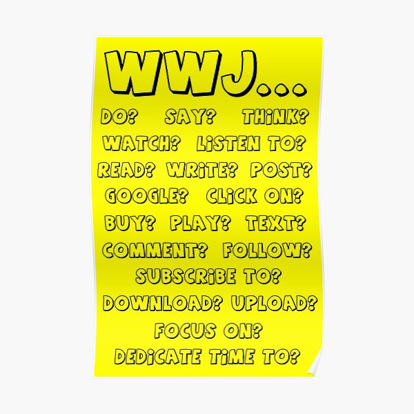 What Would Jesus - YELLOW Poster