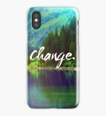 Change. Motivation Quote in Nature iPhone Case/Skin
