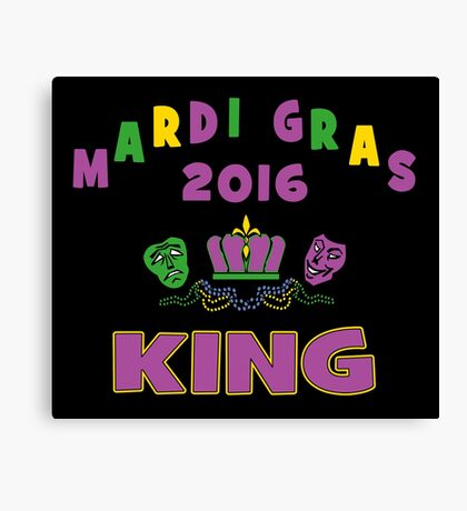 Mardi Gras King 2016 New Orleans NOLA 2016 Canvas Print