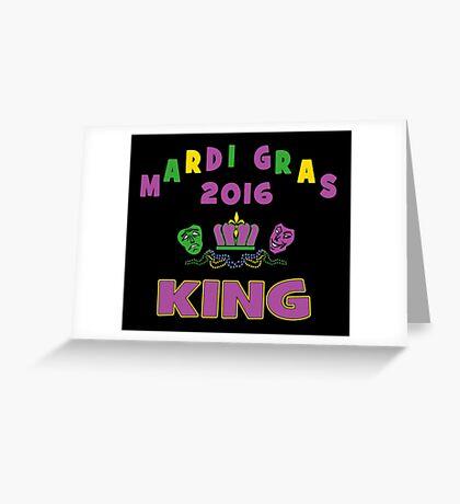 Mardi Gras King 2016 New Orleans NOLA 2016 Greeting Card