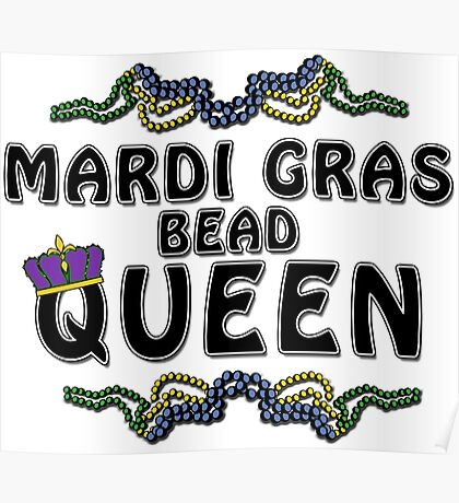 Mardi Gras Bead Queen New Orleans NOLA Poster