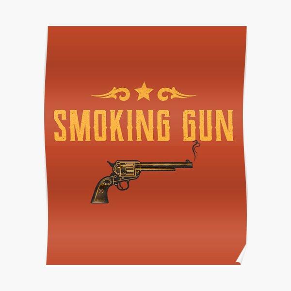 Smoking Gun Design Poster