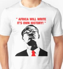 """ Africa will write its own history, "" Unisex T-Shirt"