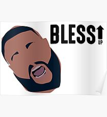 DJ KHALED BLESS UP Poster