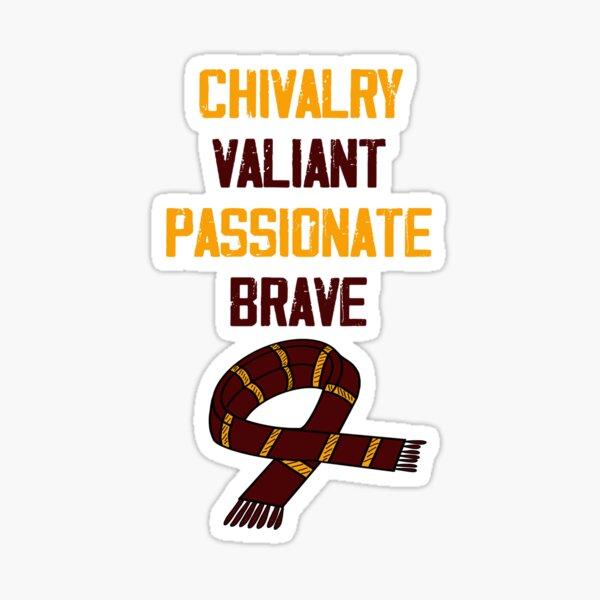 Caballerosidad, Valiente, Apasionado y Valiente Pegatina