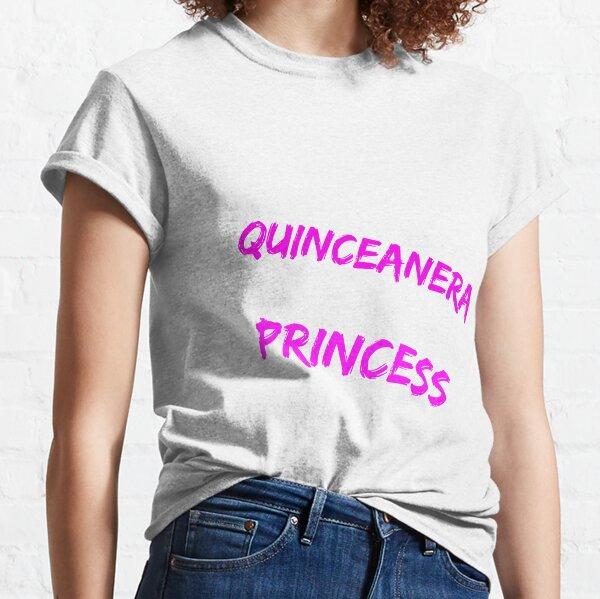 Quinceañera princesa Camiseta clásica