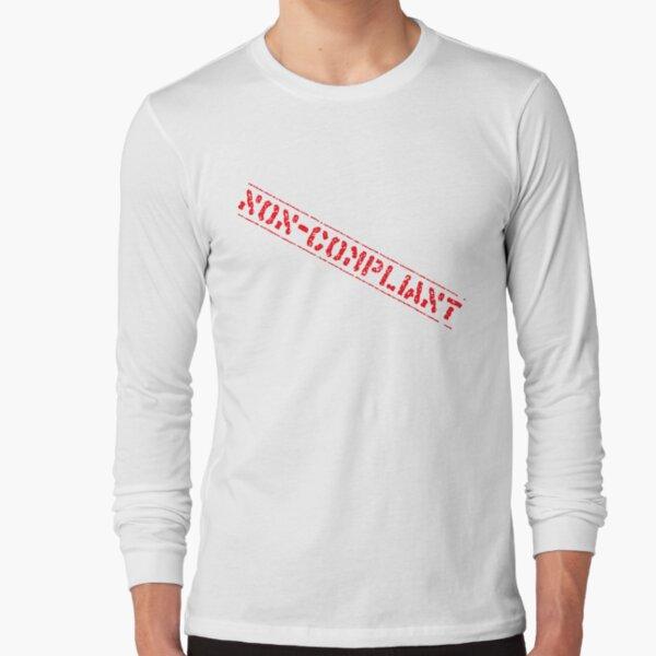 Non-Compliant Long Sleeve T-Shirt