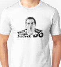 THAT'S WHAT PEOPLE DO T-Shirt