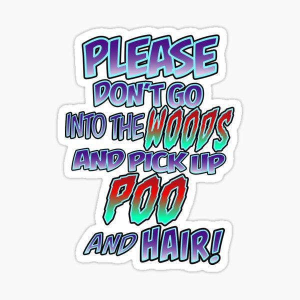 Episode 11 Bigfoot quote Sticker