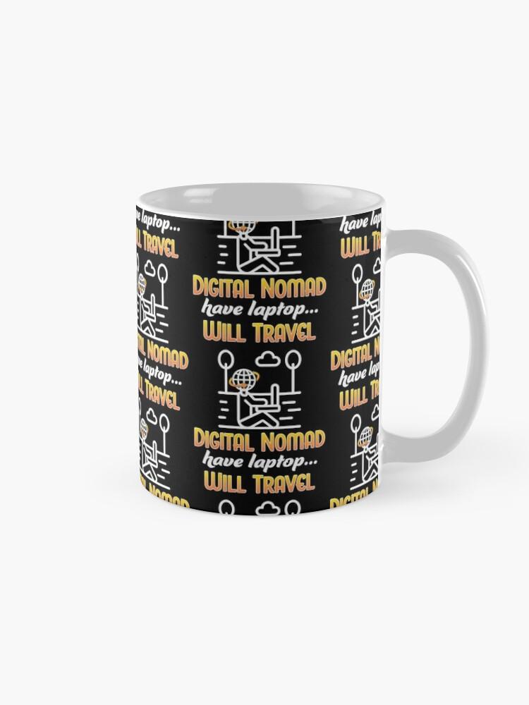 Alternate view of Digital Nomad. Mug
