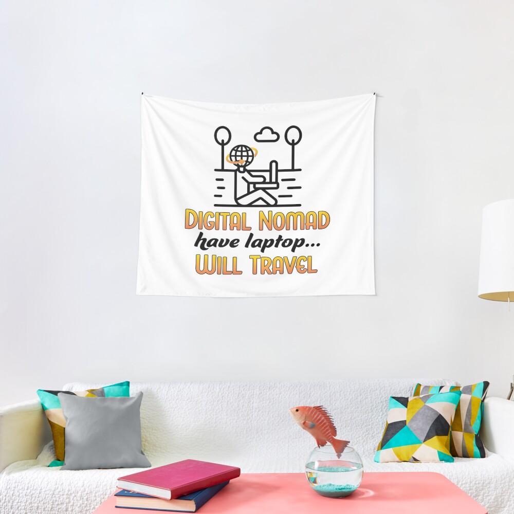 Digital Nomad. Tapestry