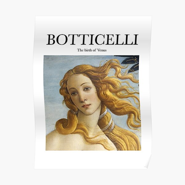 Botticelli - The birth of Venus Poster