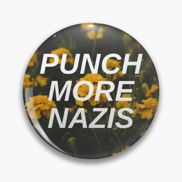 Punch More Nazis Pin