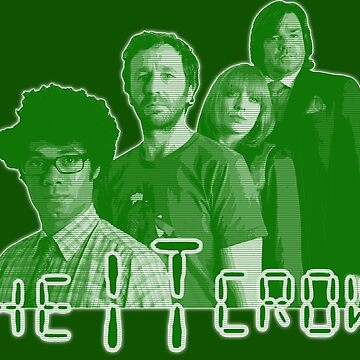 The IT Crowd - GREEN CRT Glow by SMALLBRUSHES