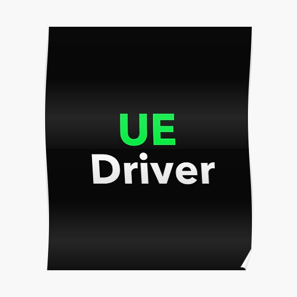 UE (Uber Eats) Driver Poster