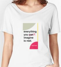 Pablo Picasso Quote Women's Relaxed Fit T-Shirt
