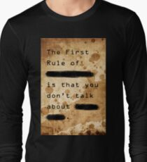 """The First Rule"" Long Sleeve T-Shirt"